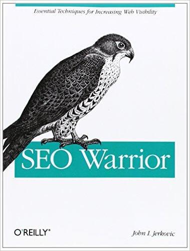 SEO Warrior 1st Edition