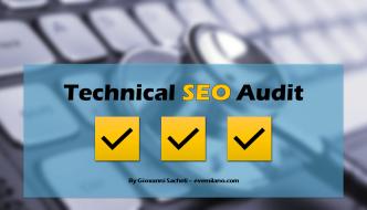SEO Audit tecnico: cos'è e template per svolgere un'analisi professionale