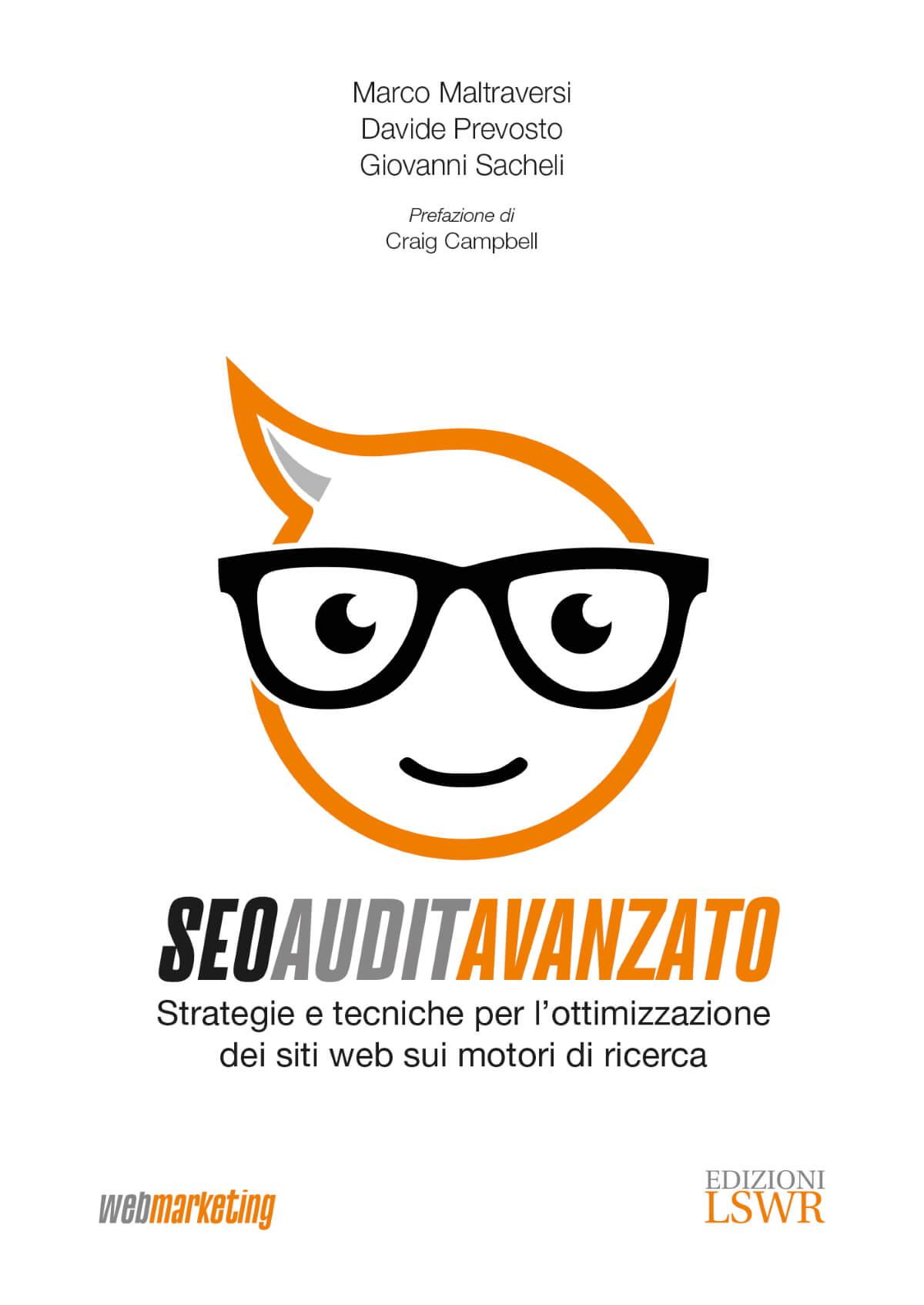 SEO Audit Avanzato, il manuale di Marco Maltraversi, Davide Prevosto e Giovanni Sacheli