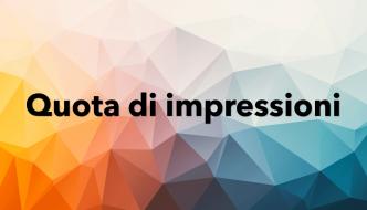 Cosa significa quota impressioni
