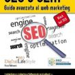 SEO e SEM - Guida avanzata al Web Marketing